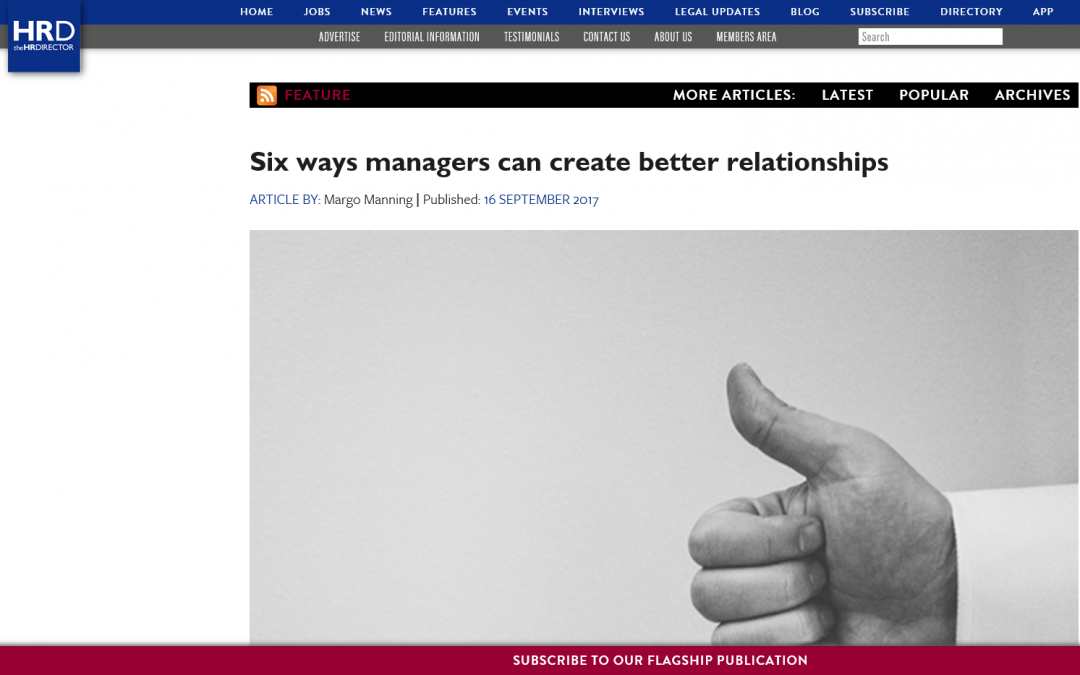 Six ways managers can create better relationships – The HR Director